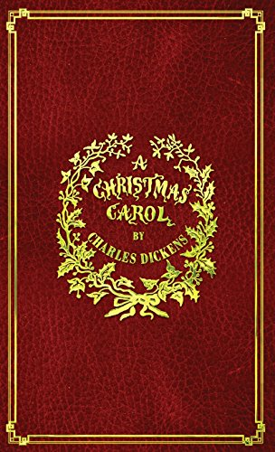 (A Christmas Carol: With Original Illustrations In Full Color)