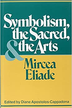 Book's Cover of Symbolism, the Sacred, and the Arts (Inglés) Tapa blanda – 19 diciembre 1992