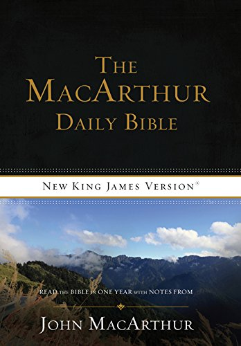 NKJV, The MacArthur Daily Bible, Paperback: Read Through the Bible in One Year, with Notes from John MacArthur
