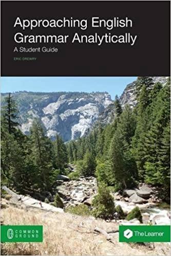 Approaching Grammar Analytically by Eric Drewry (2014-12-05)