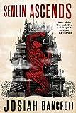 Senlin Ascends (The Books of Babel)