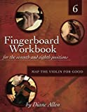 Fingerboard Workbook for the Seventh and Eighth Positions: Map the Violin for Good