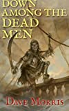 Down Among the Dead Men (Critical IF gamebooks)