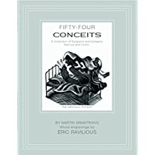 Fifty-four Conceits: A Collection of Epigrams and Epitaphs Serious and Comic