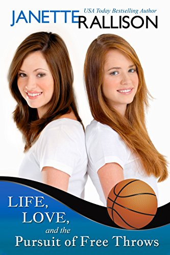 Life, Love, and the Pursuit of Free Throws by [Rallison, Janette]