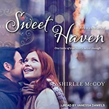 Sweet Haven: Home Sweet Home, Book 1 Audiobook by Shirlee McCoy Narrated by Vanessa Daniels