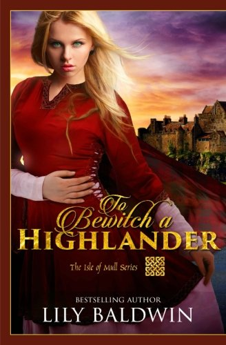 To Bewitch a Highlander (Isle of Mull Series)