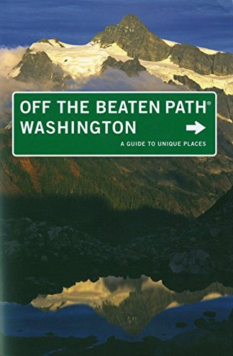 Washington Off the Beaten Path®, 8th: A Guide to Unique Places (Off the Beaten Path - Stores Oakley Texas In