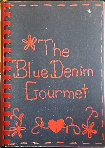 The Blue Denim Gourmet - Ray Odessa