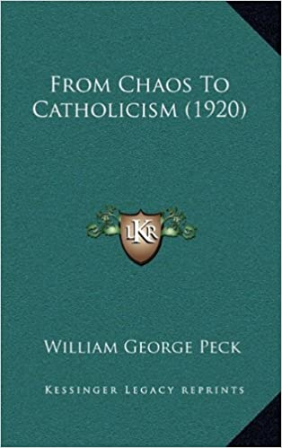 Book From Chaos to Catholicism (1920)