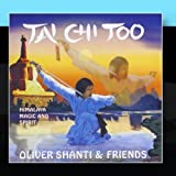 Tai Chi Too by Oliver Shanti & FriendsWhen sold by Amazon.com, this product will be manufactured on demand using CD-R recordable media. Amazon.com's standard return policy will apply.