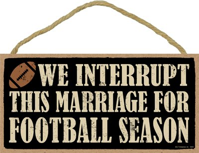(SJT ENTERPRISES, INC. We Interrupt This Marriage for (Football) Season 5