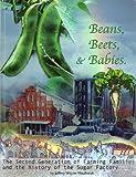 Beans, Beets, & Babies (Oxnard Farming Families, Volume 2)