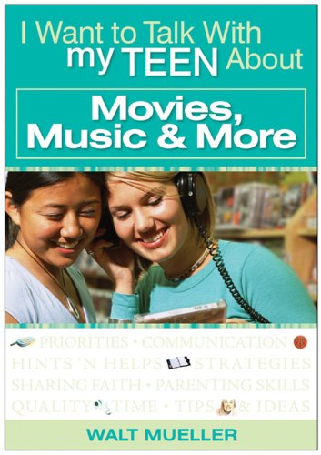 Download I Want to Talk with My Teen About Movies, Music & More PDF