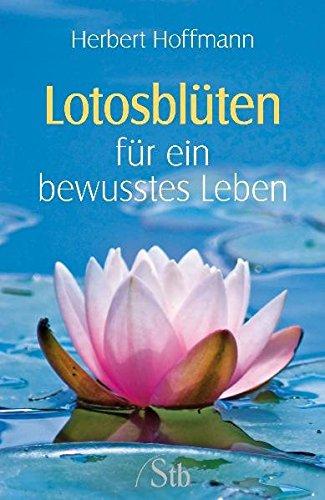 Lotosblüten für ein bewusstes Leben