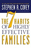 img - for The 7 Habits of Highly Effective Families book / textbook / text book