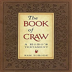 The Book of Craw: A Hobo's Testament Audiobook