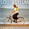 Soul Asylum - Delayed Rea....<br>