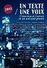 Un Texte / Une Voix: L'intégrale de la saison 2013 avec les interviews et les extraits en un seul epub par Bourrion