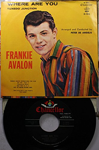 Frankie Avalon 45 RPM Where Are You / Tuxedo Junction