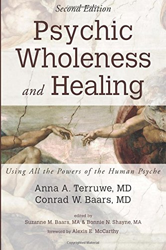 Psychic Wholeness and Healing, Second Edition: Using All the Powers of the Human Psyche ebook