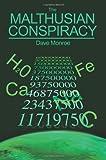 The Malthusian Conspiracy, Dave Monroe, 0595214819