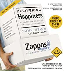 Delivering Happiness (Audiobook) by Tony Hsieh