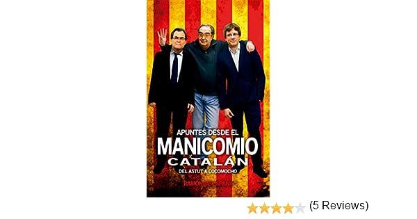 Apuntes desde el manicomio catalán: Del Astut a Cocomocho eBook ...