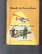 Roads To Everywhere Revised Edition