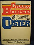 img - for Crazy Horses and Custer By Stephen E. Ambrose book / textbook / text book