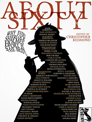 ABOUT SIXTY: Why Every Sherlock Holmes Confabulation is the Best