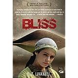 Bliss: A Novel