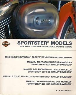 harley davidson 2004 sportster owners manual factory amazon com books rh amazon com 2004 Sportster Bobber 2004 Sportster Bobber