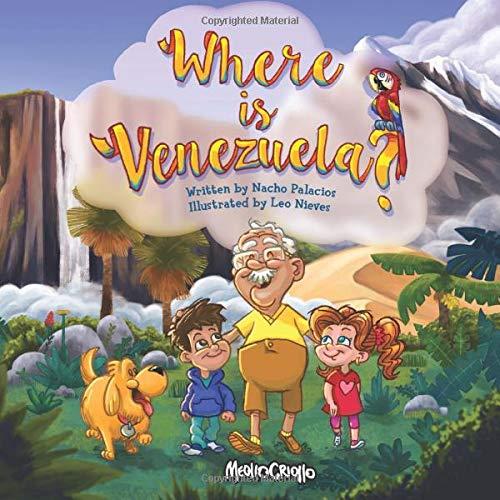 Where is Venezuela?: Amazon.es: Palacios, Nacho, Nieves, Leo: Libros en idiomas extranjeros