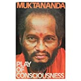 The Play of Consciousness, Muktananda, 0914602268