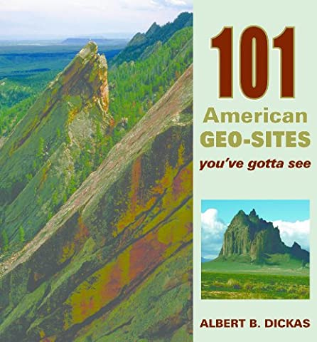101 American Geo-Sites You've Gotta See (Geo Press)