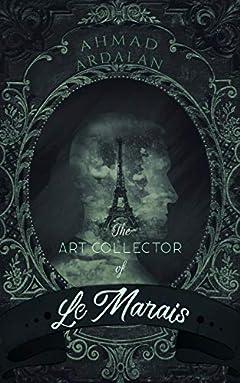 The Art Collector of Le Marais