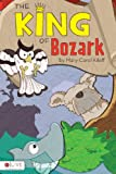The King of Bozark, Mary Carol Kileff, 1618623141