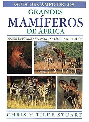 GUIA CAMPO GRANDES MAMIFEROS AFRICA GUIAS DEL NATURALISTA ...