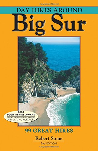 Day Hikes Around Big Sur: 99 Great Hikes -