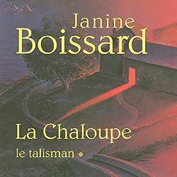 Le talisman (La Chaloupe 1)