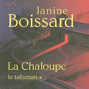 Le talisman (La Chaloupe 1) Audiobook