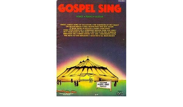Amazon.com: Gospel Sing Voice - Piano - Guitar Volume 2: Joe Morgan ...