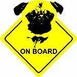Pug Dog - Car Sticker Sign