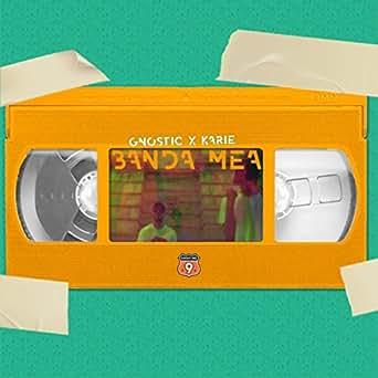 Banda mea by Gnostic x Karie on Amazon Music - Amazon.com