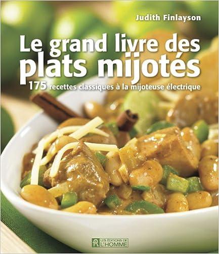 Télécharger en ligne Le grand livre des plats mijotés epub pdf