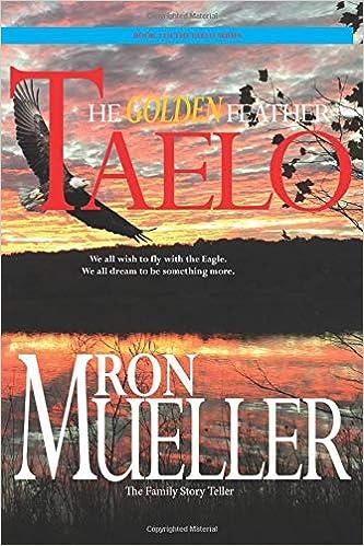 Taelo: The Golden Feather: Amazon.es: Mueller, Ron, Mueller ...