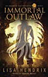 Immortal Outlaw (Immortal Brotherhood Book 2)