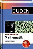 Duden. Schülerduden. Mathematik 1: Das Fachlexikon von A-Z für die 5. bis 10. Klasse