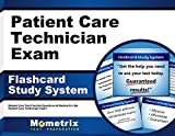 Patient Care Technician Exam Flashcard Study System: Patient Care Test Practice Questions & Review for the Patient Care Technician Exam (Cards)